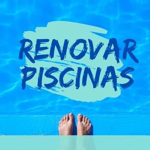 Renovar Piscinas